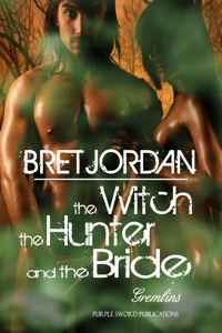 The Witch, the Hunter and the Bride